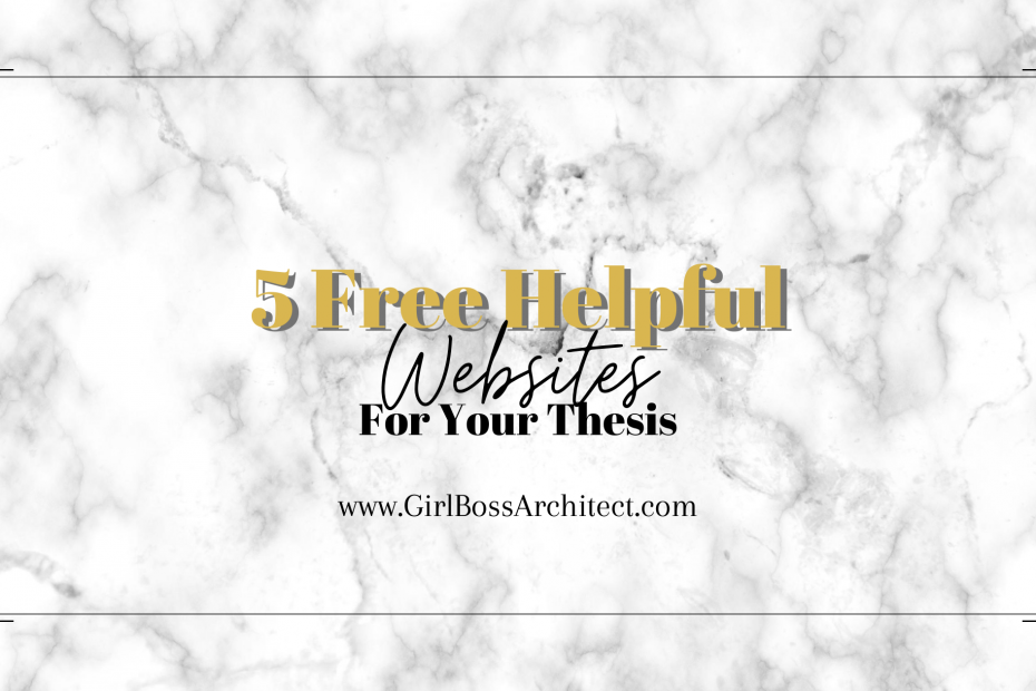 5 Free Websites for Your Thesis