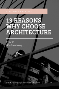 13 reasons why choose architecture