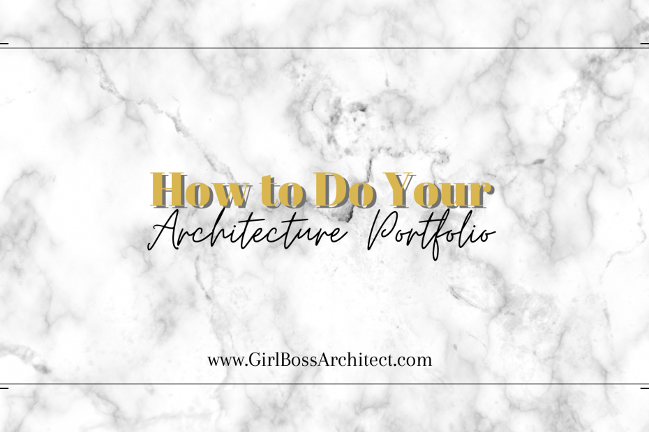 How to Do Your Architecture Portfolio